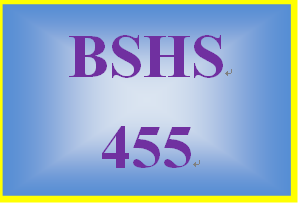 BSHS 455 Week 4 Outline of Treatment Approaches