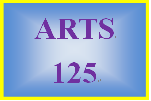 ARTS 125 Week 1 Shifting Views of America Assignment Options