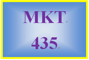 MKT 435 Week 4 Part II Consumer and Behavior Marketing Strategy