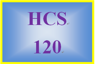 HCS 120 Week 1 Weekly Vocabulary Exercise: Basic Health Care Language