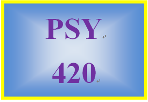 PSY 420 Week 3 Reinforcement Worksheet