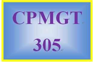 CPMGT 305 Week 5 Discussion Starter