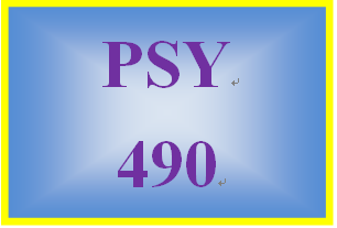 PSY 490 Entire Course