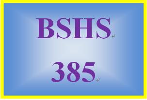 BSHS 385 Week 5 Five Stages of Change Presentation