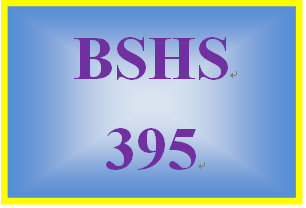 BSHS 395 Week 3 Problems and Goals Case Study