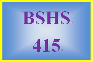 BSHS 415 Week 9 Weekly Journal Entry