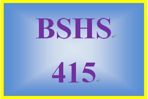 BSHS 415 Week 10 Weekly Journal Entry