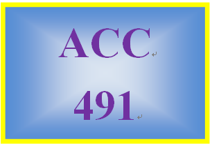 ACC 491 Week 4 Textbook Assignment