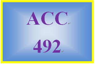 ACC 492 Week 1 Assignments From the Text