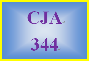 CJA 344 Week 3 Learning Team Panel Discussion