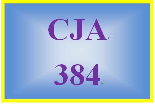 CJA 384 Week 4 Summaries