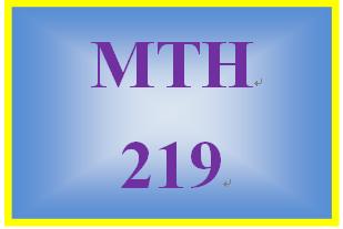 MTH 219 Week 3 MyMathLab® Week 3 Checkpoint