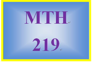 MTH 219 Week 4 MyMathLab® Study Plan for Week 4 Checkpoint