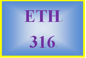 ETH 316 Week 2 Critical Thinking Scenario