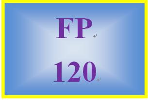 FP 120 Week 1 Time Value of Money Worksheet