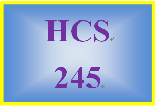 HCS 245 Week 3 Mental/Behavioral Case Studies