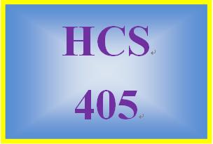 HCS 405 Entire Course