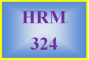 HRM 324 Week 1 Laws and Regulations Impacting Total Compensation