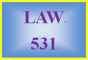 LAW 531 Week 1 The Legal System and ADR Analysis