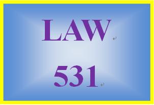 LAW 531 Week 3 Learning Team Reflection: Week 3 IRAC Brief