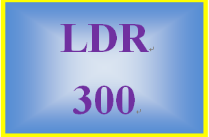 LDR 300 Week 1 Leadership and Management Paper