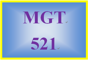 MGT 521 Week 3 Learning Team Reflection
