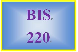 BIS 220 Entire Course