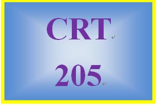 CRT 205 Entire Course