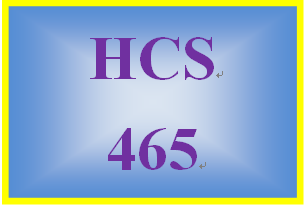 HCS 465 Week 1 Importance of Research