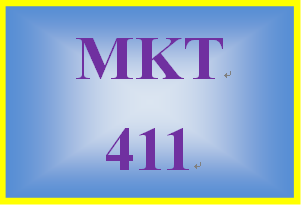 MKT 411 Entire Course
