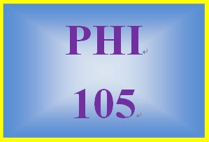PHI 105 Entire Course