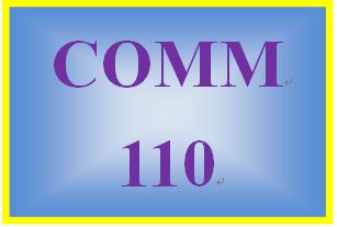 COMM 110 Entire Course