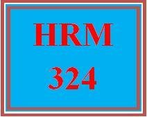 HRM 324 Week 1 Quiz