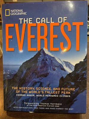 The Call Of Everest by Conrad Anker, World Renowned Climber