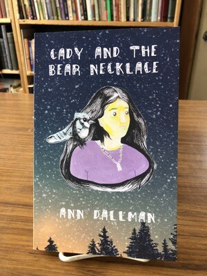 Cady and the Bear Necklace by Ann Dallman