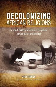 Decolonizing African Religions