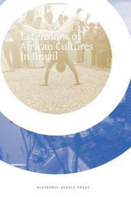 Extensions of African Cultures In Brazil