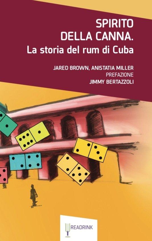 Spirito della canna. La storia del rum di Cuba.