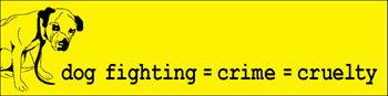 Dog Fighting=Crime=Cruelty Magnet