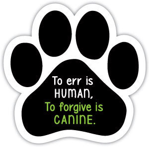 To forgive is canine