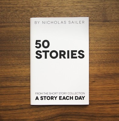 50 Stories | A collection of 50 stories from A Story Each Day