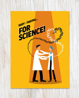 Baby-Making… For Science Card