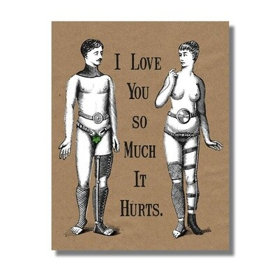 Love So Much it Hurts Greeting Card