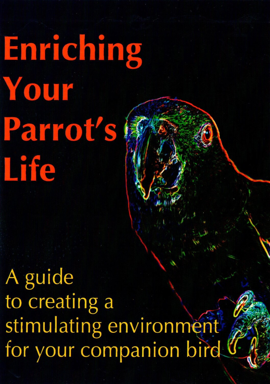 Digital Download! Enriching Your Parrot's Life - A lecture presented by Robin Shewokis