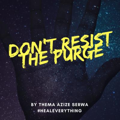 Don't Resist the Purge Ebook