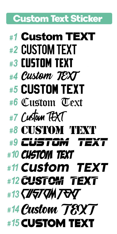 .Custom Text Sticker
