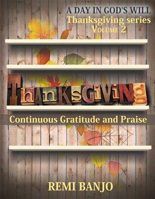 Continuous Gratitude and Praise