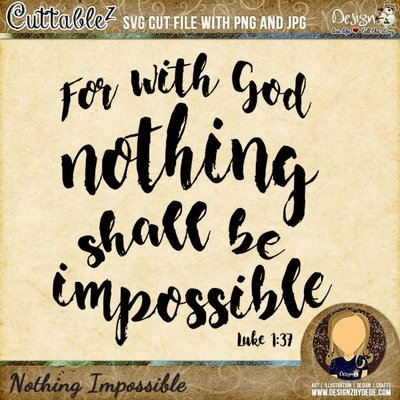 For With God Nothing Shall Be Impossible