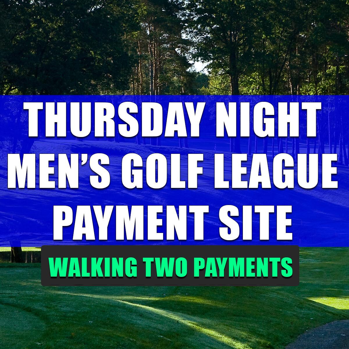 Thursday Night Men's League WALKING (Second Payment) thurs-mens-league-2020WALKPMTS2