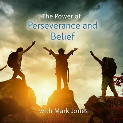 The Power of Perseverance and Belief